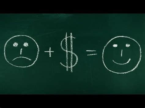 Money doesnt make you happy essay